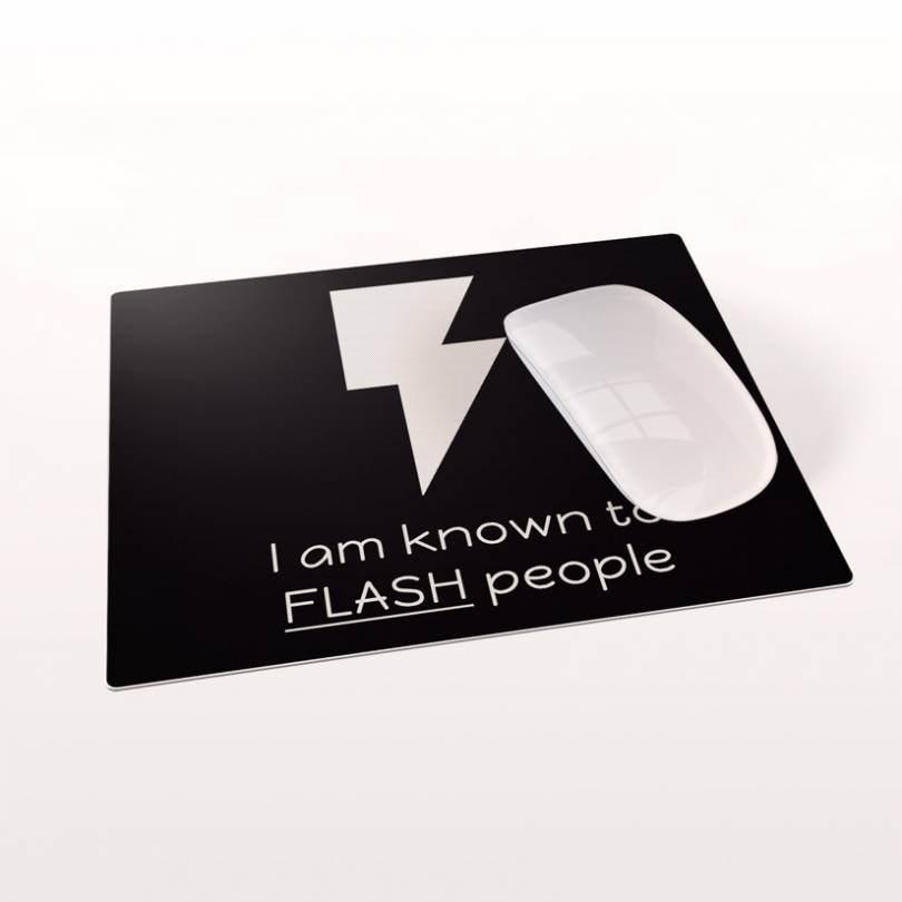 I am known to flash people. Photography mousepad