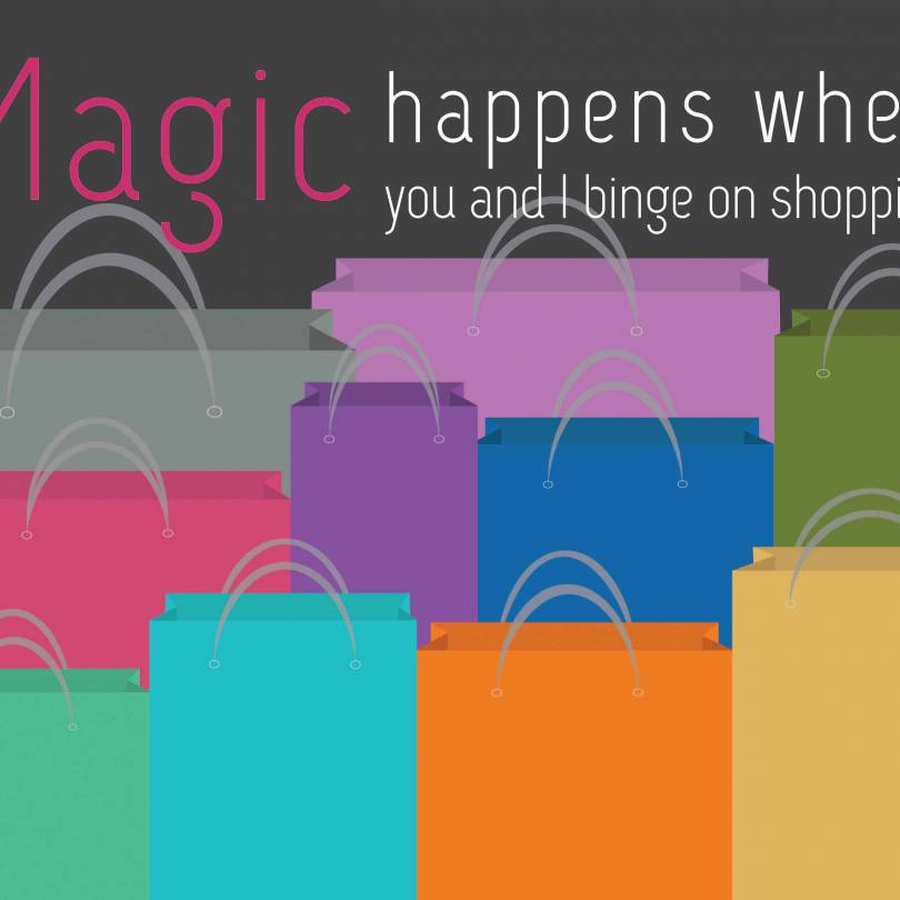 Magic Happens When You Shop Quotes Quotes - Walliners (PM07)