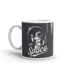 I Need More Space - Abstract Ceramic Tea & Coffee Mug