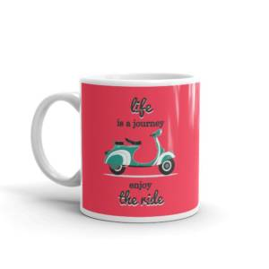 Life is a Journey - Humour Ceramic Tea & Coffee Mug