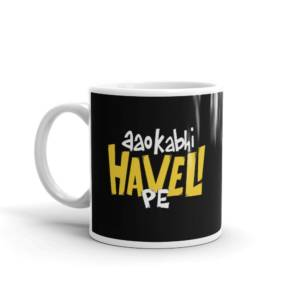 Aao Kabhi Haveli Pe - Humour Ceramic Tea & Coffee Mug