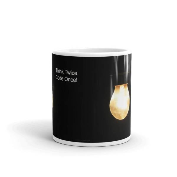 Think Twice - Motivational Ceramic Tea & Coffee Mug