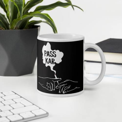 Pass Kar - Humour Ceramic Tea & Coffee Mug