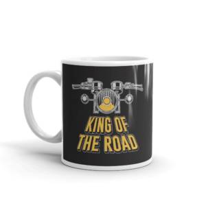 King of the Road - Humour Ceramic Tea & Coffee Mug