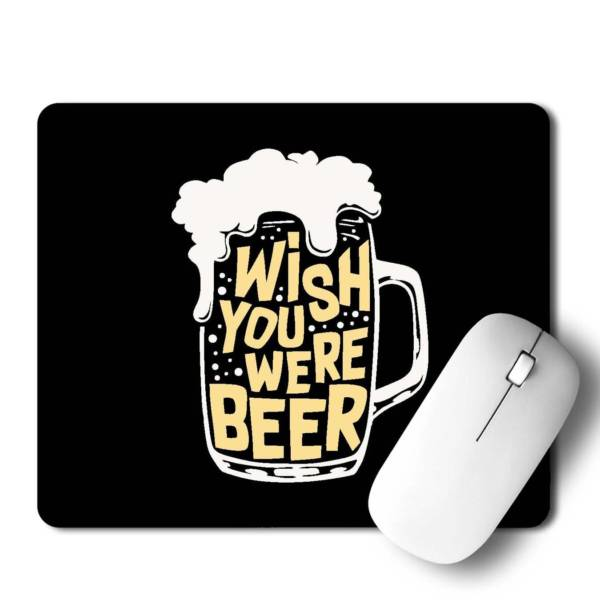 Wish You Were Beer Mousepad for Laptop / Computer