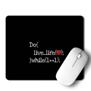 Do Live Life  Mousepad for Laptop / Computer