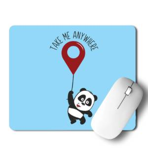 Take me anywhere Panda  Mousepad for Laptop / Computer