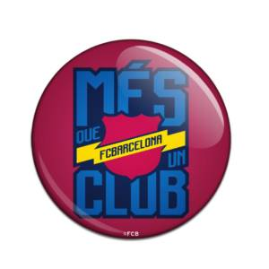 F.C. Barcelona Button Badge Mes Queun Club