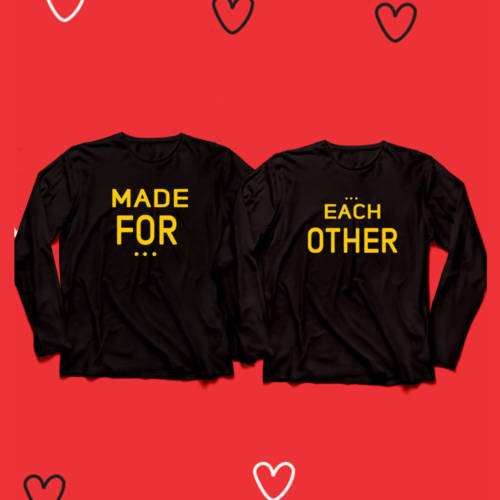 Made for Each other Full Sleeves Couple Tshirt